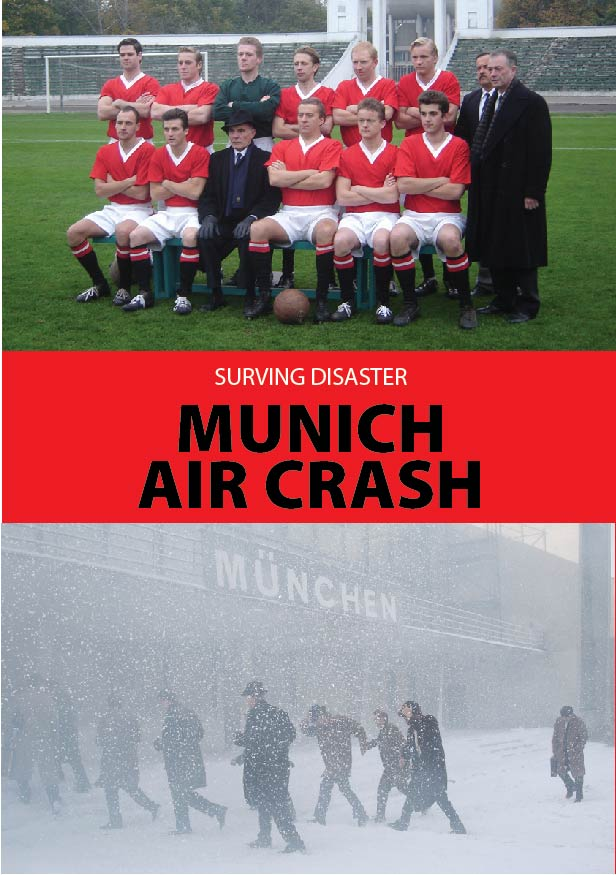 "MUNICH AIR CRASH (Episode ""Surving Disaster"")"